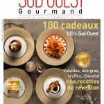 Sud Ouest Gourmand 7- Hiver 2010